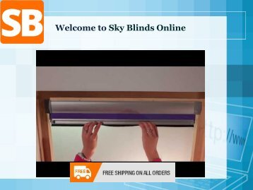 Welcome to Sky Blinds Online