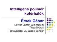 Intelligens polimer kotérhálók - MTA Kémiai Kutatóközpont