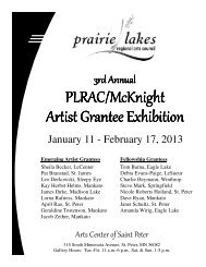 3rd Artist Grantee Exhibit 2013 - Prairie Lakes Regional Arts Council