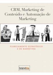 CRM, Marketing de Conteúdo e Automação de Marketing