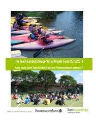 The Team London Bridge Small Grants Fund 2010/2011
