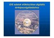 GIS adatok előkészítése digitális térképszolgáltatáshoz