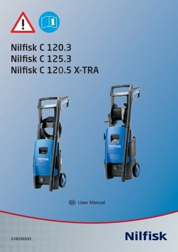 Nilfisk C 120.3 Nilfisk C 125.3 Nilfisk C 120.5 X-TRA