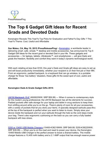 The Top 6 Gadget Gift Ideas for Recent Grads and Devoted Dads
