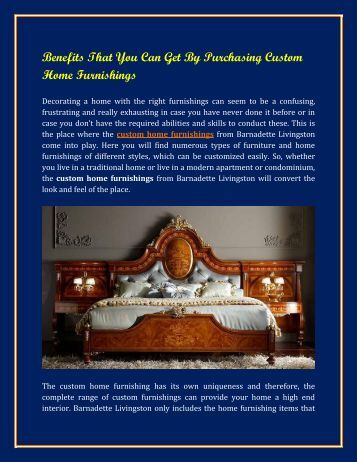 Purchasing Custom Home Furnishings from Bernadette Livingston Furniture