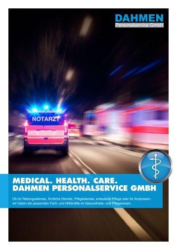 MEDICAL. HEALTH. CARE. DAHMEN PERSONALSERVICE GMBH