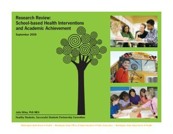 Research Review: School-based Health Interventions and Academic