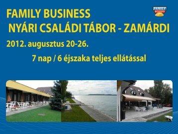 FAMILY BUSINESS NYÁRI CSALÁDI TÁBOR - ZAMÁRDI
