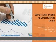 Wine in Asia-Pacific to 2016: Market Size, Trends, Values, Segment, Analysis Report
