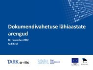 Dokumendivahetuse lähiaastate arengud - Riigi Infosüsteemi Amet