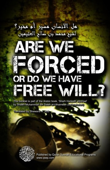 Are we Forced or do we have a Free Will - Kalamullah.Com