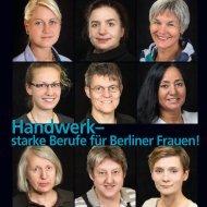 Handwerk–starke Berufe für Berliner Frauen!