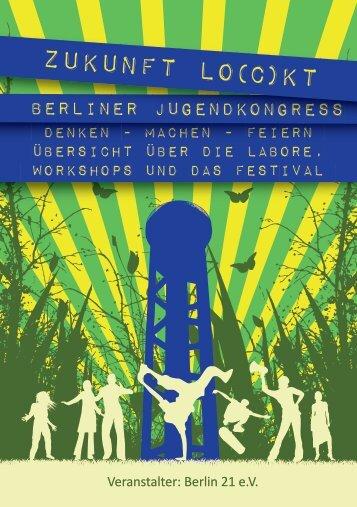 Inhalte der Workshops, Denklabore und des Festivals - Berlin 21