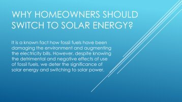 WHY HOMEOWNERS SHOULD SWITCH TO SOLAR ENERGY?
