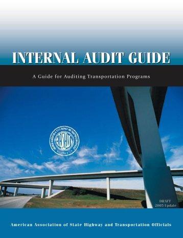 Internal Audit Guide - FINAL - AASHTO - Internal/External Audit ...