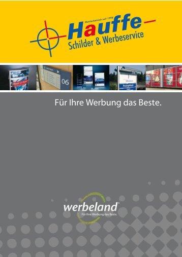 Für Ihre Werbung das Beste. - Hauffe Schilder & Werbeservice