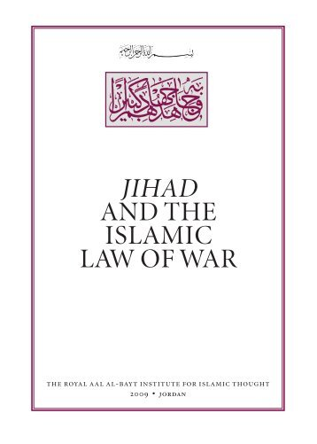 jihad and the islamic law of war - The Royal Islamic Strategic ...