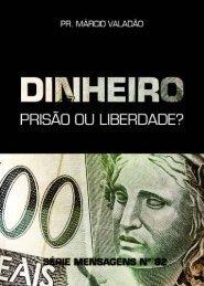 Dinheiro – Prisão ou Liberdade? - Lagoinha.com