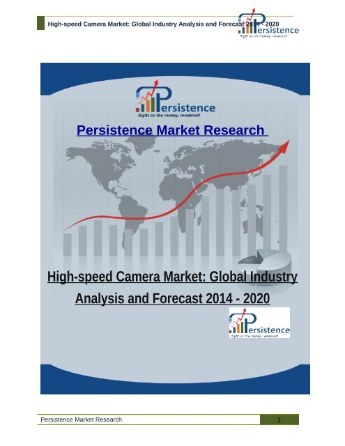 High-speed Camera Market: Global Industry Analysis and Forecast 2014 - 2020