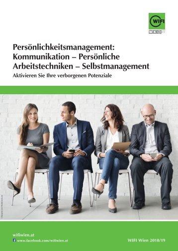Persönlichkeitsmanagement: Kommunikation, Persönliche Arbeitstechniken, Selbstmanagement - Kurse im WIFI Wien