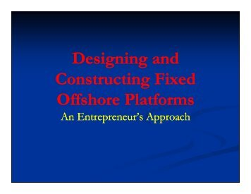 Designing and Constructing Proprietary Offshore Platforms