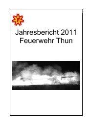 Der Jahresbericht Feuerwehr Thun 2011 steht zum Download