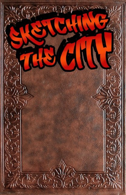Skecthing the City