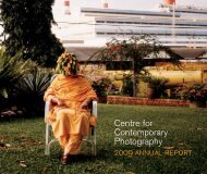 Centre for Contemporary Photography - 2009 Annual Report