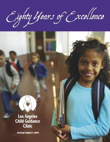 Annual Report 2004 - Los Angeles Child Guidance Clinic