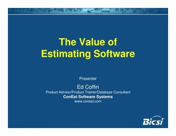 The Value of Estimating Software - ConEst