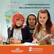 Kirjasto- ja oppimisteknologiapalveluiden esite - Kymenlaakson ...