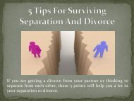5 Tips For Surviving Separation And Divorce