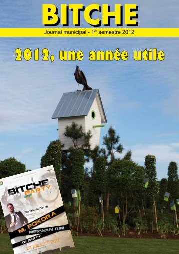 Télécharger le bulletin municipal du 1er semestre 2012 - Bitche