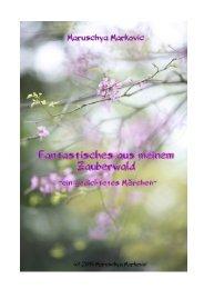 Fantastisches aus meinem Zauberwald    - ein gedichtetes Märchen -