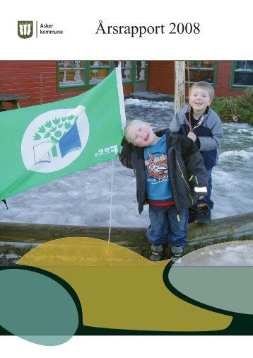 Årsrapport 2008 - Asker kommune