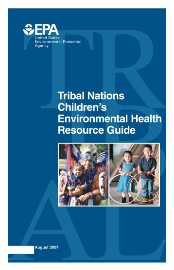 Tribal Nations Children's Environmental Health Resource Guide