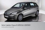 Série Limitée Classe B SPECIAL EDITION