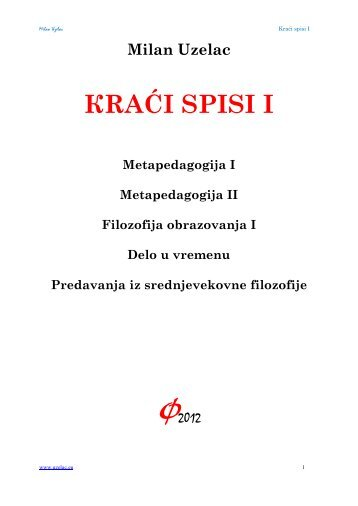 КRAĆI SPISI I - Milan Uzelac