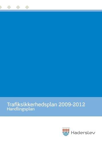 Trafiksikkerhedsplan 2009-2012 - Kommuneplan - Haderslev ...