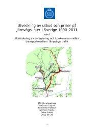 KTH: Utbud priser och avreglering 1990-2011 - Trafikanalys