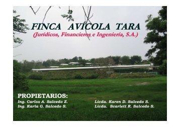 FINCA AVÍCOLA TARA - (Jurídicos, Financieros e Ingeniería, S.A.