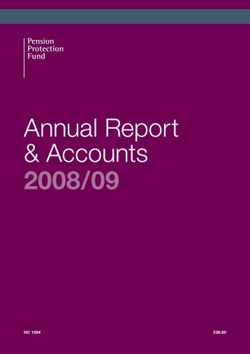 Annual Report & Accounts 2008/09 - Pension Protection Fund