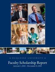 Faculty Scholarship Report - Duquesne University