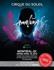 MONTREAL, QC - Cirque du Soleil
