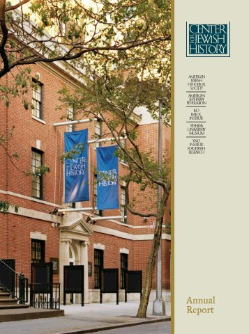 Annual Report - Center for Jewish History