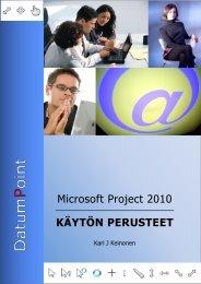 Microsoft Project 2010 - Käytön perusteet