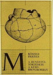 A Dunántúl Története A Későbronzkorban (BTM műhely 1. kötet ...