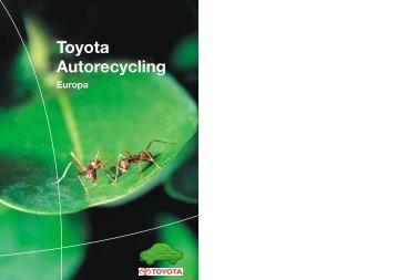 Recycling als hoofdthema tijdens het productontwerp ... - Toyota
