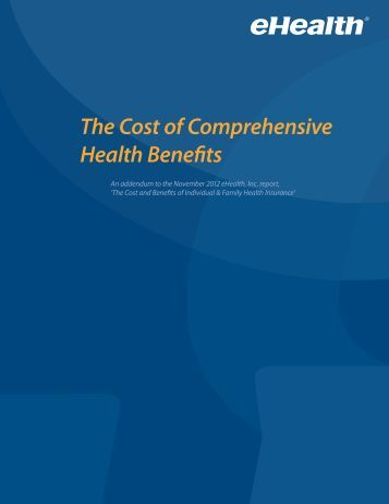 The Cost of Comprehensive Health Benefits