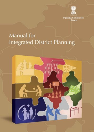 Manual for Integrated District Planning - National Institute of Rural ...